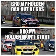 Bathurst Memes - holden meme v8 supercars holden pinterest v8 supercars chevy