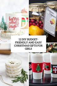 12 budget friendly and easy diy christmas gifts for girls