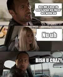 Nu Uh Meme - the rock driving meme imgflip
