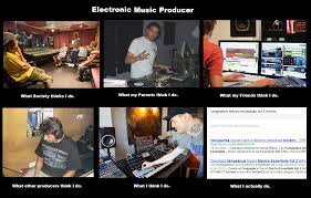 Music Producer Meme - image 250515 what people think i do what i really do know