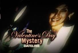 the valentine u0027s day mystery dateline nbc crime reports nbc news