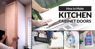build wood kitchen cabinet doors how to make kitchen cabinet doors the happy
