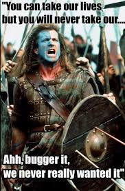 Braveheart Freedom Meme - braveheart memes freedom they can take