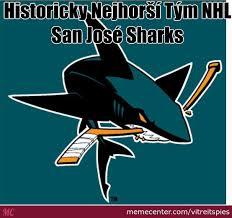 San Jose Sharks Meme - san josé sharks by vitreitspies meme center