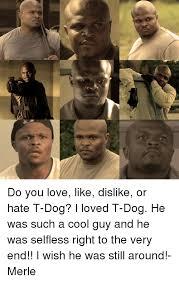T Dog Meme - 25 best memes about t dog t dog memes