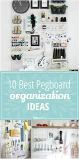 kitchen pegboard ideas 10 best pegboard organization ideas tip junkie