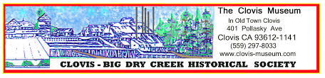 clovis big dry creek historical society about us