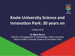 Keele University Login Science Parks Development Update Mark Bacon Keele University