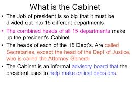 Cabinet President Presidential Cabinet What Is The Cabinet The Job Of President Is