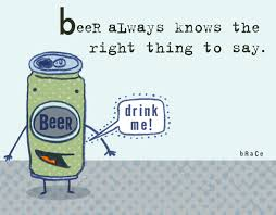 funny beer cartoon funny beer quotes beer always knows the right thing to say