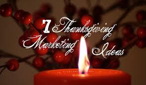 7 thanksgiving marketing ideas