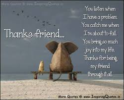 thanksgiving quotes for a best friend thanks for being my friend