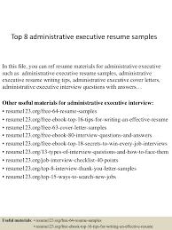 Sample Resume Format Admin Executive by Top8administrativeexecutiveresumesamples 150407034629 Conversion Gate01 Thumbnail 4 Jpg Cb U003d1428396433