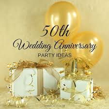 50th wedding anniversary ideas 82 best 50th wedding anniversary ideas images on 50th