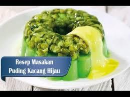 membuat puding kacang hijau resep dan cara membuat puding kacang hijau youtube