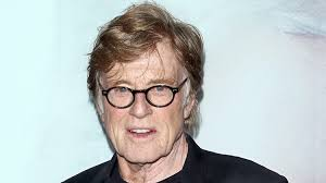 does robert redford have a hair piece robert redford credits his late mother for his success closer weekly