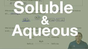 the meaning of the terms soluble and aqueous youtube