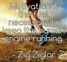 motivational quote running motivation is the fuel to keep the human engine running what