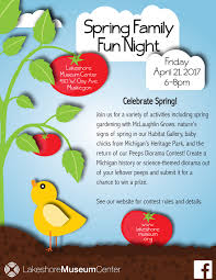 spring family fun night lakeshore museum center