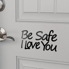 firefighter home decorations be safe i love you decal fire wife pinterest cricut future