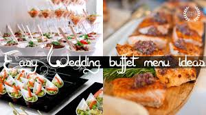 wedding buffet menu ideas easy wedding buffet menu ideas