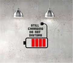 charging do not disturb wall sticker wall quote art decal teenager still charging do not disturb vinyl wall art