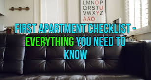 First Apartment by First Apartment Checklist What You Should Know Life Hacks