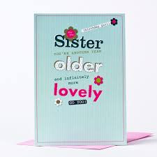birthday card sister another year older only 59p