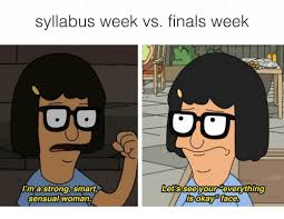 Okay Face Meme - syllabus week vs finals week lets see your everything lim a strong