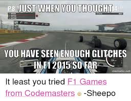 At Least You Tried Meme - just when you thought a 20 you have seen enough glitches e in f12015