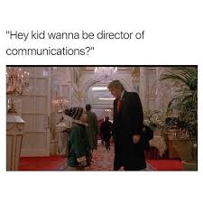 Director Meme - dopl3r com memes hey kid wanna be director of communications