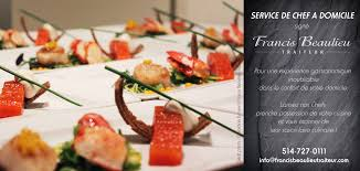 service de cuisine à domicile francis beaulieu traiteur traiteur montréal chef à domicile