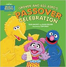 passover books grover and big bird s passover celebration shalom sesame tilda