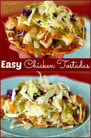 Quick Simple Dinner Ideas Easy Chicken Tostadas A Fun Taco Alternative The Weary Chef