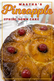 check out martha stewart u0027s easy pineapple upside down cake it u0027s