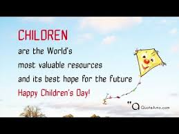 happy children s day quotes and sayings high quality quoteamo