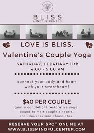 love is bliss valentine u0027s couple yoga at bliss mindful center