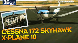 carenado cessna 172 skyhawk x plane 10 youtube