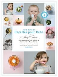 cuisiner pour bebe les de en cuisine livre mon livre de recettes pour bébé