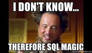 Aliens Picture Meme - i don t know therefore sql magic ancient aliens meme meme