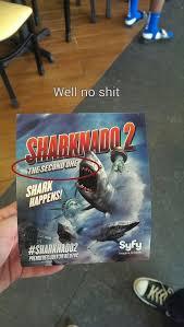 Sharknado Meme - second sharknado meme by fluffypairofbeanies memedroid