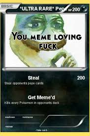 Meme Loving Fuck - you meme loving fuck