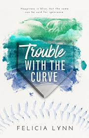 trouble with the curve learning curve book 2 kindle edition by