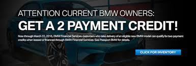 bmw financial payment get a 2 payment credit from passport bmw marlow heights bmw dealer