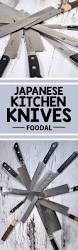 Which Kitchen Knives Are The Best 61 Best Images About Kitchen Gear Guides Foodal On Pinterest
