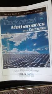 technical mathematics with calculus 6e paul a calter michael a