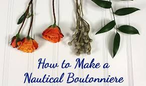 How To Make Boutonnieres How To Make A Nautical Boutonniere Diy Flower Tutorial