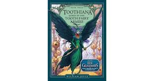 toothiana queen tooth fairy armies william joyce