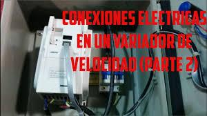conexiones eléctricas en un variador de velocidad parte 2 youtube