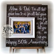 50th anniversary gift for parents best 25 parents anniversary gifts ideas on